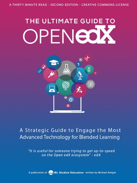 Free PDF: Open edX Guide | IBL Studios Education - Open edX Ecosystems (Platforms and Courses) | Formación de Profesorado en Red | Scoop.it