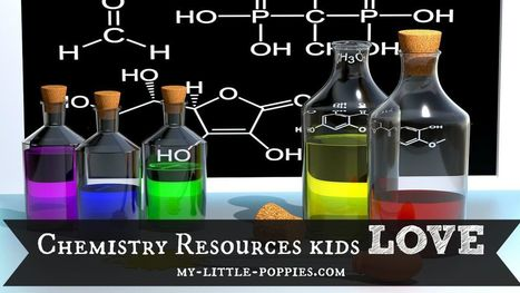 Chemistry Resources Kids Love | My Little Poppies | Cool School Ideas | Scoop.it