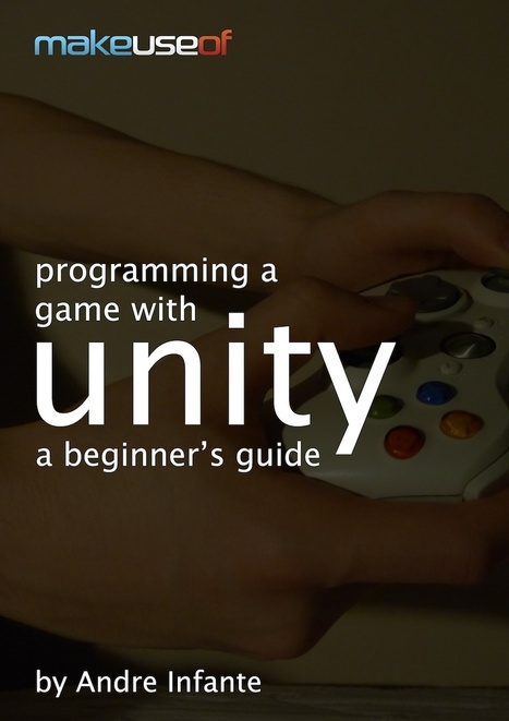 Programming A Game With Unity: A Beginner's Guide | Time to Learn | Scoop.it