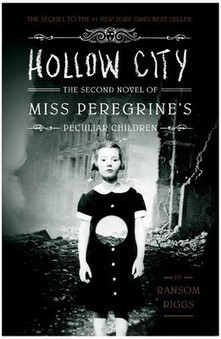 HOLLOW CITY : THE SECOND NOVEL OF MISS PEREGRINE'S PECULIAR CHILDREN (PAPERBACK) | Biography  Autobiography | Scoop.it