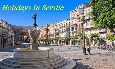 www.yellowspainholidays.co.uk/cheap-holidays-to-Seville-holidays-in-Seville.html | mpabatiraksh | Scoop.it