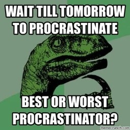 Where Does the Procrastination Habit Come From? – Heather M. McLaughlin | Nothing But News | Scoop.it