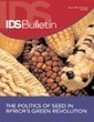 Crowdsourcing Crop Improvement in Sub-Saharan Africa: A Proposal for a Scalable and Inclusive Approach to Food Security - van Etten - 2011 - IDS Bulletin - Wiley Online Library | Agricultural Biodiversity | Scoop.it