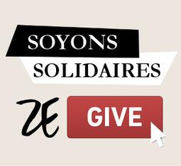 » Soyons solidaires avec ZeGive ! | ZeGive Revue de presse | Scoop.it