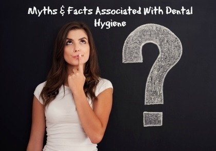 Myths & Facts Associated With Dental Hygiene | Around The World | Scoop.it