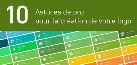 10 astuces de pro pour la création de votre logo | Entrepreneurs du Web | Scoop.it