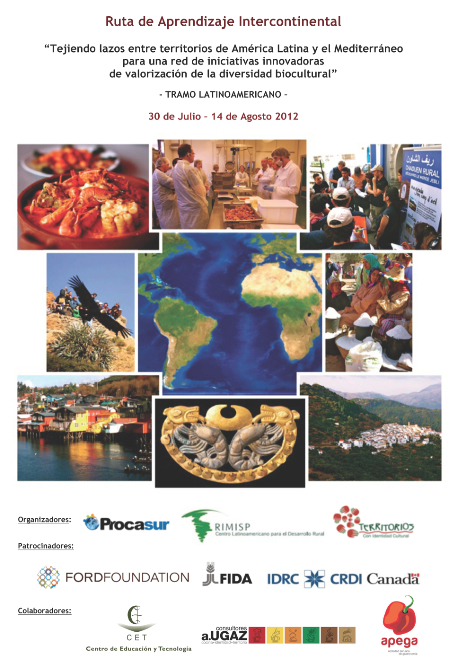 Ruta de Aprendizaje Intercontinental - Tramo Latinoamericano: Perú y Chile (30 de Julio-14 de Agosto) | Biocultural Diversity for Territorial Sustainable Development Reporter | Scoop.it