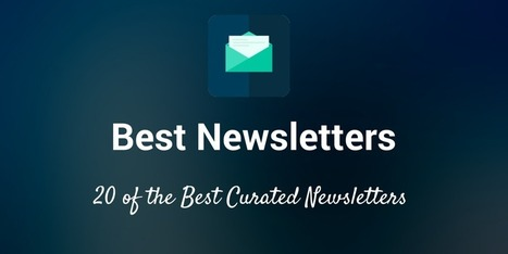 20 of the Best Newsletters Full of Good Links to Share | MarketingHits | Scoop.it