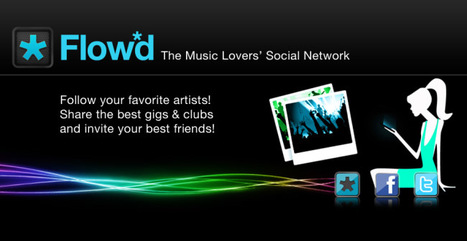 Music Lovers' Social Network Flowd Gets All New Mobile Apps | Music business | Scoop.it