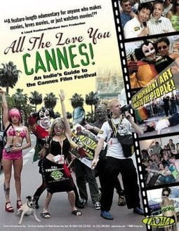 All the Love You Cannes! (2002)   Cannes and Films   Scoop.it