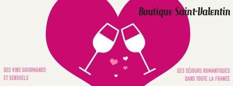 Boutique Saint-Valentin - Mon Vigneron | Agenda du vin | Scoop.it