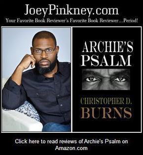 5 Minutes, 5 Questions With… Christopher D. Burns, author of Archie's Psalm | African American News Headlines | Scoop.it