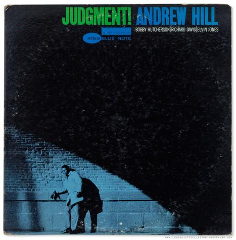 Andrew Hill: Judgement! (1964) Blue Note | Jazz Plus | Scoop.it