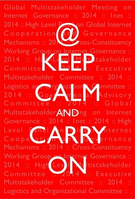 Internet governance in 2014: Let's keep calm and carry on - Part 1 | PersonalesMHA | Scoop.it