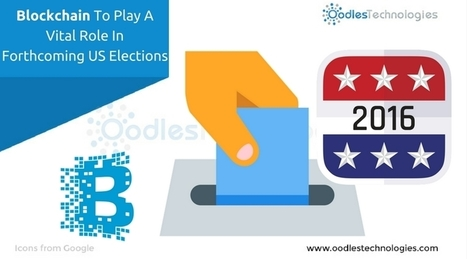 Blockchain To Play A Vital Role In Forthcoming US Elections | Mobile-and-web-application | Scoop.it