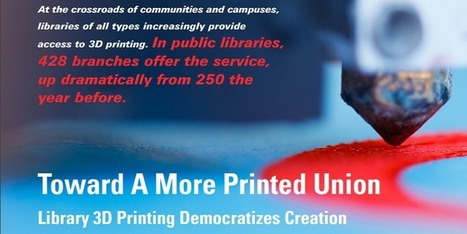 American Library Association Continues to Stress the Importance of Public Access to 3D Printing | 3DPrint.com | 3D Printing and Innovative Technology | Scoop.it
