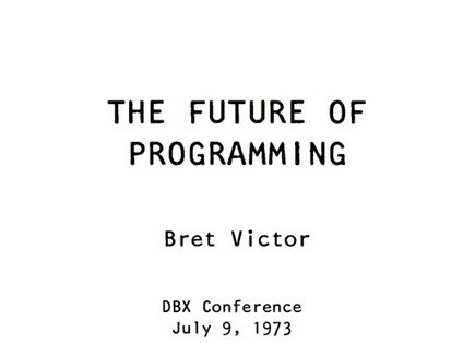 """""""The Future of Programming"""" 
