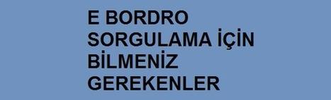 E Bordro Sorgulama | Tarkan Tekdemirkoparan | Scoop.it