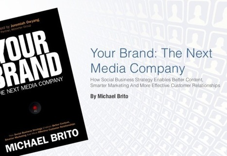Your Brand: The Next Media Company and The Relevance Of Content Curation | Social Media Content Curation | Scoop.it