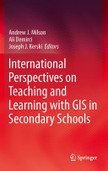 International Perspectives on Teaching and Learning with GIS in Secondary Schools | Dossier: Territorio, Educación y TIC | Scoop.it