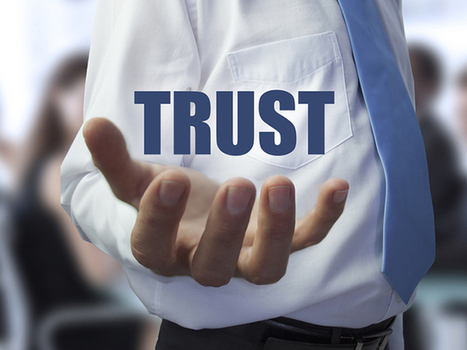Building a High-Trust Culture #1: It Starts with Integrity | Leadership & Teamwork | Scoop.it