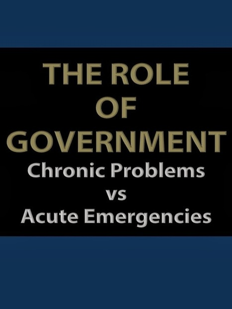 The Role of Government: Chronic Problems vs Acute Emergencies | Emergency Planning: Disaster Preparedness | Scoop.it