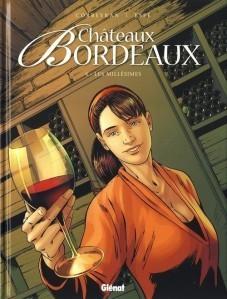 Mon avis sur ce T4 de la BD Chateaux Bordeaux : Les Millésimes | Mon avis mes critiques | Scoop.it