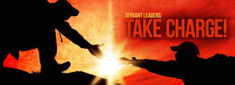 7 Servant Leadership Ideals | AboutLeaders.com | Personalized Learning 101 | Scoop.it