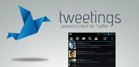 Tweetings for Twitter v3.1.0.3 APK Free Download | Loveeeee | Scoop.it
