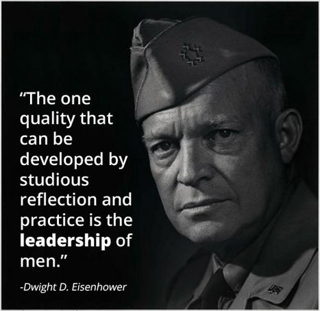 Leadership Lessons from Dwight D. Eisenhower #2: How to Not Let Anger and Criticism Get the Best of You | Surviving Leadership Chaos | Scoop.it