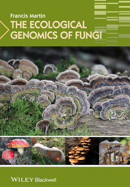 The Ecological Genomics of Fungi - Francis Martin | Microbiome | Scoop.it