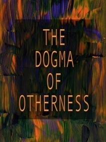 The Dogma of Otherness | Enlightenment Civilization: Looking Forward not Back | Scoop.it