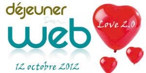 Déjeuner sur Web, Love 2.0 le 12 octobre 2012 dès 10H30 à La Cantine Toulouse | La Cantine Toulouse | Scoop.it