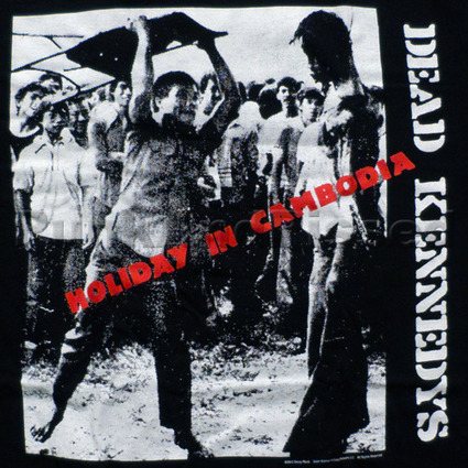 Holiday In Cambodia - The Dead Kennedys and Mistaken Identity | Back Parts 1 and 2 | Scoop.it