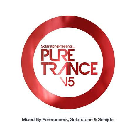 COMPILATION. Forerunners, Solarstone + Sneijder present Pure Trance, vol. 5 — | ElectronicMusic | Scoop.it