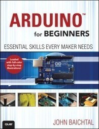 Arduino for Beginners, by John Baichtal - Boing Boing | Change management | Scoop.it