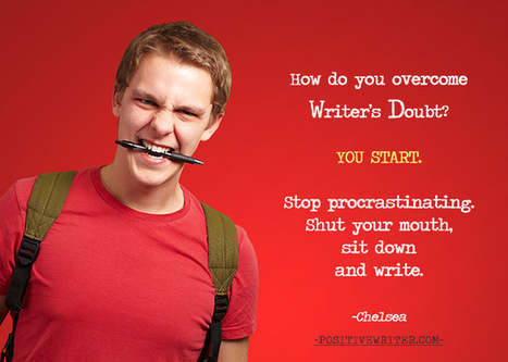 How to Overcome Writer's Doubt (3rd Place) | Teaching Creative Writing | Scoop.it