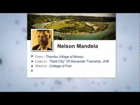 What if Nelson Mandela Used Facebook to Fight Apartheid? [VIDEO] | B-Gina™ TechNews Report  - up and about | Scoop.it