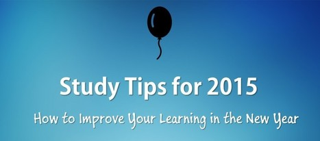 10 Study Tips to Improve Your Learning in 2015 | ExamTime | ExamTime | Scoop.it