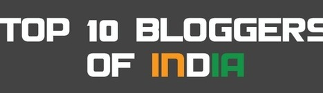 Top 10 Bloggers of India in 2014 and their Per Month Income | Blogging | Scoop.it