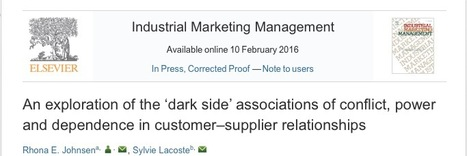 An exploration of the 'dark side' associations of conflict, power and dependence in customer–supplier relationships   Key account management   Scoop.it
