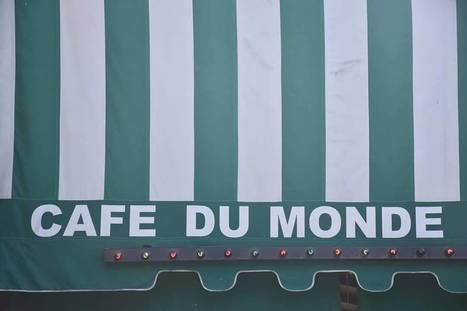 The Original Cafe Du Monde in New Orleans, Louisiana | Art & Design Matters | Scoop.it