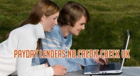 No Credit Check Payday Lenders Uk | michghju | Scoop.it