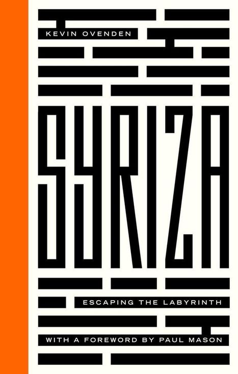 """Couverture """"Syriza Escaping the Labyrinth"""" Pluto Press 