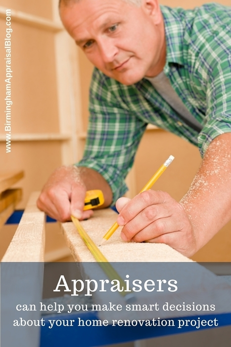 Hire an Appraiser When Making a Major Renovation   Real Estate Articles Worth Reading   Scoop.it