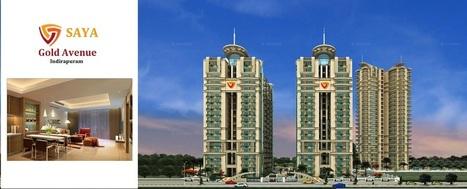 saya Gold Avenue Indirapuram Call +91 9971732340   Real Estate   Scoop.it