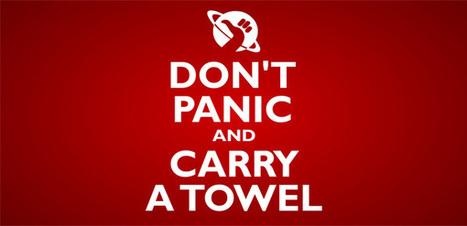 Towel Day? Niente panico! Un motivo per festeggiare il 25 maggio | Social Media: notizie e curiosità dal web | Scoop.it