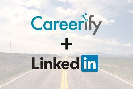 Linkedin + Careerfy, ou comment optimiser la gestion des talents ! - Actualité RH, Ressources Humaines | julia.lebailly | Scoop.it