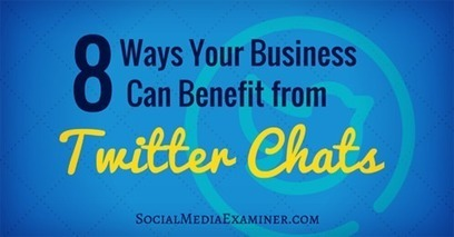 8 Ways Twitter Chats Can Benefit Your Business | Social Media Strategies | Scoop.it