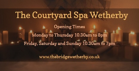 The Courtyard Spa Wetherby | The Bridge Hotel and Spa | Scoop.it